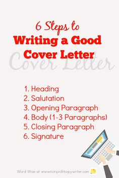 6 Steps to Writing a Good Cover Letter with Word Wise at Nonprofit Copywriter Email Writing, Freelance Writing Jobs, Writing A Book, Writing Tips, Writing Letters, Best Cover Letter, Cover Letter Tips, Cover Letter Design