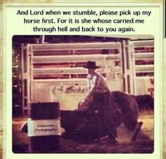 It is my horse that carried me through hell and back to the Lord