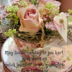 Lekker Dag, Goeie Nag, Goeie More, Afrikaans Quotes, Inspirational Quotes, Blessings, Appreciation, Friendship, Garden
