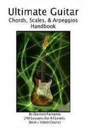 Ultimate Guitar Chords, Scales & Arpeggios Handbook: Step-By-Step Guitar Guide, Beginner to Advanced Levels (Book & Videos) [Kindle Edition] Damon Ferrante (Author) Ultimate Guitar Chords, Guitar Chords And Scales, Free Guitar Lessons, Leveled Books, Online Drawing, Learn To Play Guitar, Black Books, Arts And Entertainment, Free Kindle Books