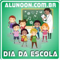 Atividades Dia da Escola - Educação Infantil