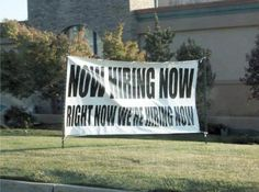 Where is this sign in my life and why aren't they paying a wage I can live off of in Southern California?