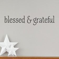 Blessed and Grateful Wall Decal