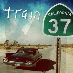 """Train - California 37 - The brand new Train album is already a favourite of mine. Lead single, """"Drive By"""" is blasted on the school run every morning, and my kids know all the words by heart!  Gonna love this album as much as the others."""