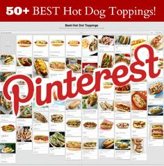 50 Of The Best Hot Dog Toppings!