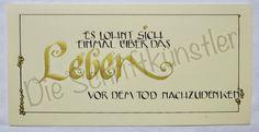 Liebe Schriftbegeisterte, heute zeigen wir euch eine kalligrafierte Karte von Monika. Bis bald Die Schriftkünstler