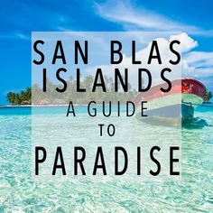 Just off the coast of Panama is the beautiful San Blas Islands. An untouched paradise of pristine beaches and palm trees