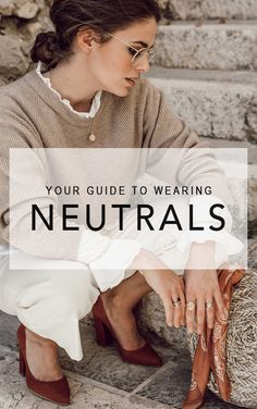 Warm and soft neutral colors are very much trending this year, and we couldn't be more excited with the idea of wearing a neutral palette all year long, starting this spring.   #fashion #fashion2018 #fashionblog #style #stylish #ootd #outfits #outfitinspiration #shopthelook #streetstyle #ss18 #springstyle #springfashion #fashiontrends2018 #colortrends2018 #neutrals #bedazelive