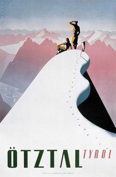 Vintage Austria Travel Poster by Arthur Zelger Ötztal-Tyrol Ski Vintage, Party Vintage, Vintage Ski Posters, Retro Poster, Gig Poster, Art Deco Posters, Cool Posters, Vintage Holiday, Vintage Art