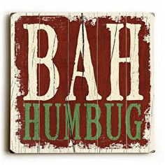 Sure to bring a smile, this Bah Humbug Wood Sign will be bring a vintage feel to your holiday decor.