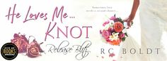 Liv's World of Books: Release Blitz & Book Review: He Loves Me…KNOT by R...