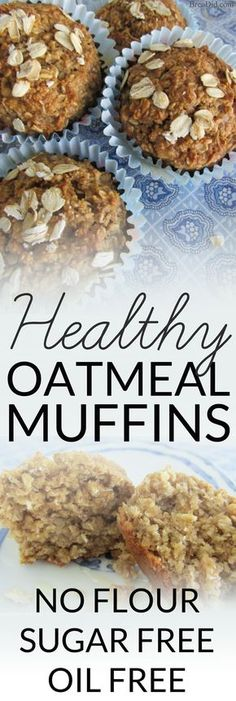 Healthy Oatmeal Muffins – Most muffins = junk food! These sound delicious plus no refined sugar, no oil and no flour. Healthy Oatmeal Muffins – Most muffins = junk food! These sound delicious plus no refined sugar, no oil and no flour.
