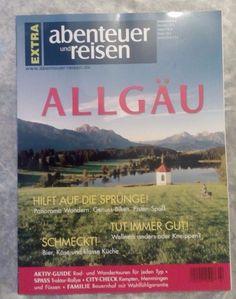"""Abenteuer und Reisen! EXTRA !  """" ALLGÄU """"  ! NEU !"""