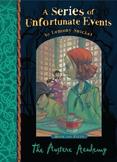 A Series of Unfortunate Events: The Austere Academy - Brett Helquist - Egmount