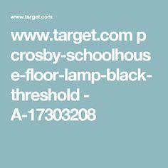 www.target.com p crosby-schoolhouse-floor-lamp-black-threshold - A-17303208