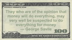 Funny Money Quotes When You Believe All Things Are Guided By Profit Motive Then