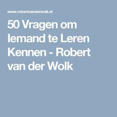 50 Vragen om Iemand te Leren Kennen - Robert van der Wolk