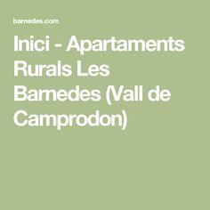 Inici - Apartaments Rurals Les Barnedes (Vall de Camprodon)