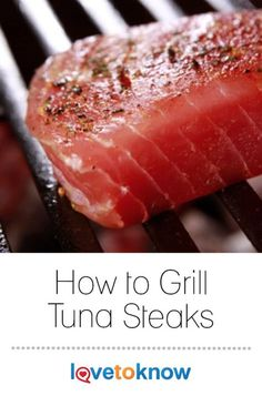 Grilled tuna steaks are wildly popular on menus throughout the United States, but making them at home can be a little bewildering. Often a homemade grilled tuna steak is dry on the outside, overly fishy on the inside, and not quite the same experience tha Seared Tuna Steak Recipe, Grilled Tuna Steaks, Grilled Steak Recipes, Grilling Recipes, Fish Recipes, Cooking Recipes, Grilled Meat, Recipes For Tuna Steaks, Tuna