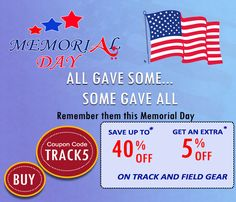 This Memorial Day   deal is hot, hot, hot.      Summer is approaching and it's time for big savings. Come shop our Memorial   Day sale on track and field gear