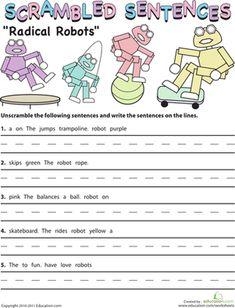 Second Grade Reading & Writing Worksheets: Scrambled Sentences: Radical Robots Making Sentences, Silly Sentences, English Sentences, Complete Sentences, 2nd Grade Worksheets, Grammar Worksheets, Fun Worksheets, 2nd Grade Grammar, 1st Grade Writing