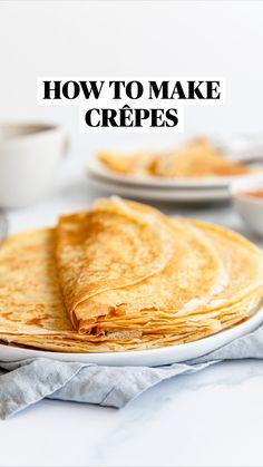 Breakfast Bake, Sweet Breakfast, Crêpe Recipe, Brunch Recipes, Breakfast Recipes, Sweet Crepes Recipe, Easy Crepe Recipe, Baking Recipes, Easy Pastry Recipes