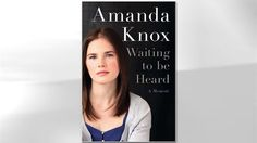 amanda knox waiting to be heard - Google Search