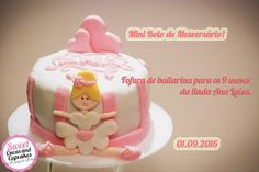 Sweet Cucas and Cupcakes by Rosângela Rolim: Fofura de Bailarina de Mesversário!