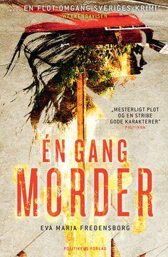 Én gang morder er skrevet af Eva Maria Fredensborg og er blevet rost for sin velskrevenhed og et nøje planlagt plot