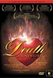 Death: A Love Story / DVD 12772 / http://catalog.wrlc.org/cgi-bin/Pwebrecon.cgi?BBID=15427921