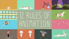 12 rules of animation that you need to know to be a good animator ;D