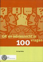Titel: Or En Adviesrecht In 100 Vragen.       Auteur: Inge Hofstee