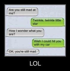 "Original way to say ""Yes I'm still mad."""