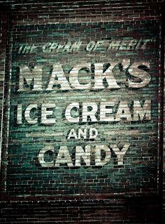 Macks Ice Cream - Ghost Sign | by TooMuchFire
