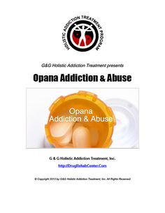 This Special Report discusses Opana Addiction and Abuse.