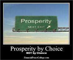 Prosperity is a Choice