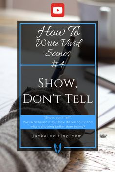"""""""Show Don't Tell"""". Classic writing rule. We've all heard it. But do we really understand it as well as we think we do? Show Don't Tell means using evocative"""