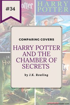 Comparing Covers #34: Harry Potter and The Chamber of Secrets