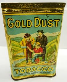 Gold Dust Tobacco Pocket Tin circa 1910.