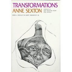 Transformations by Anne Sexton