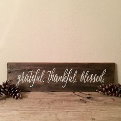 Grateful. Thankful. Blessed. Wood Sign | Reclaimed Pallet Sign | Home Décor | Thanksgiving Décor | Holiday Decorations
