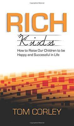 Rich Kids: How to Raise Our Children to Be Happy and Succ... https://www.amazon.com/dp/1626529868/ref=cm_sw_r_pi_awdb_t1_x_7Z4lBbQWM6M3K