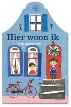"""""""Hier woon ik"""" is een kleurrijk kartonnen boekje van Fiep Westendorp, met zeer herkenbare tekeningen. Ik las voor uit dit prachtige kijk- en doeboek."""