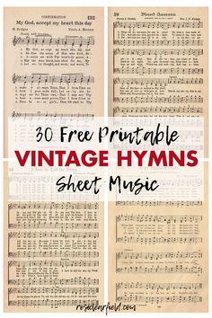 30 FREE printable vintage hymns sheet music. Perfect for DIY craft projects, Christmas ornaments, wall art, and choir books. #freeprintable #printablesheetmusic #vintagehymns