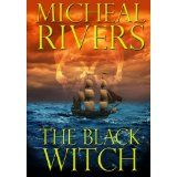 The Black Witch (Curse of the Witch) (Kindle Edition)By Micheal Rivers