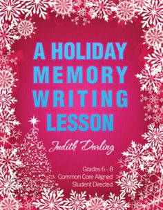 This Holiday Memory Writing Lesson is CC aligned to grades 6 - 8.  This lesson guides students through writing about a favorite holiday memory. It is a student directed lesson that encourages students to brainstorm, pre-write, write, edit, and grade their own papers. This lesson allows students to have fun by taking the stress out of writing. Teachers love it because it greatly reduces teacher grading time. $