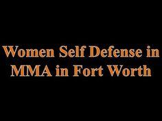 Women Self Defense in MMA in Fort Worth