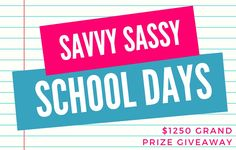 Savvy Sassy School Days Giveaway {$1250 grand prize}