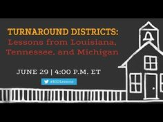 Turnaround Districts: Lessons from Louisiana, Tennessee, and Michigan