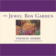 Jewel Box Garden https://www.amazon.com/dp/0881926469?m=A1WRMR2UE5PIS8&ref_=v_sp_detail_page